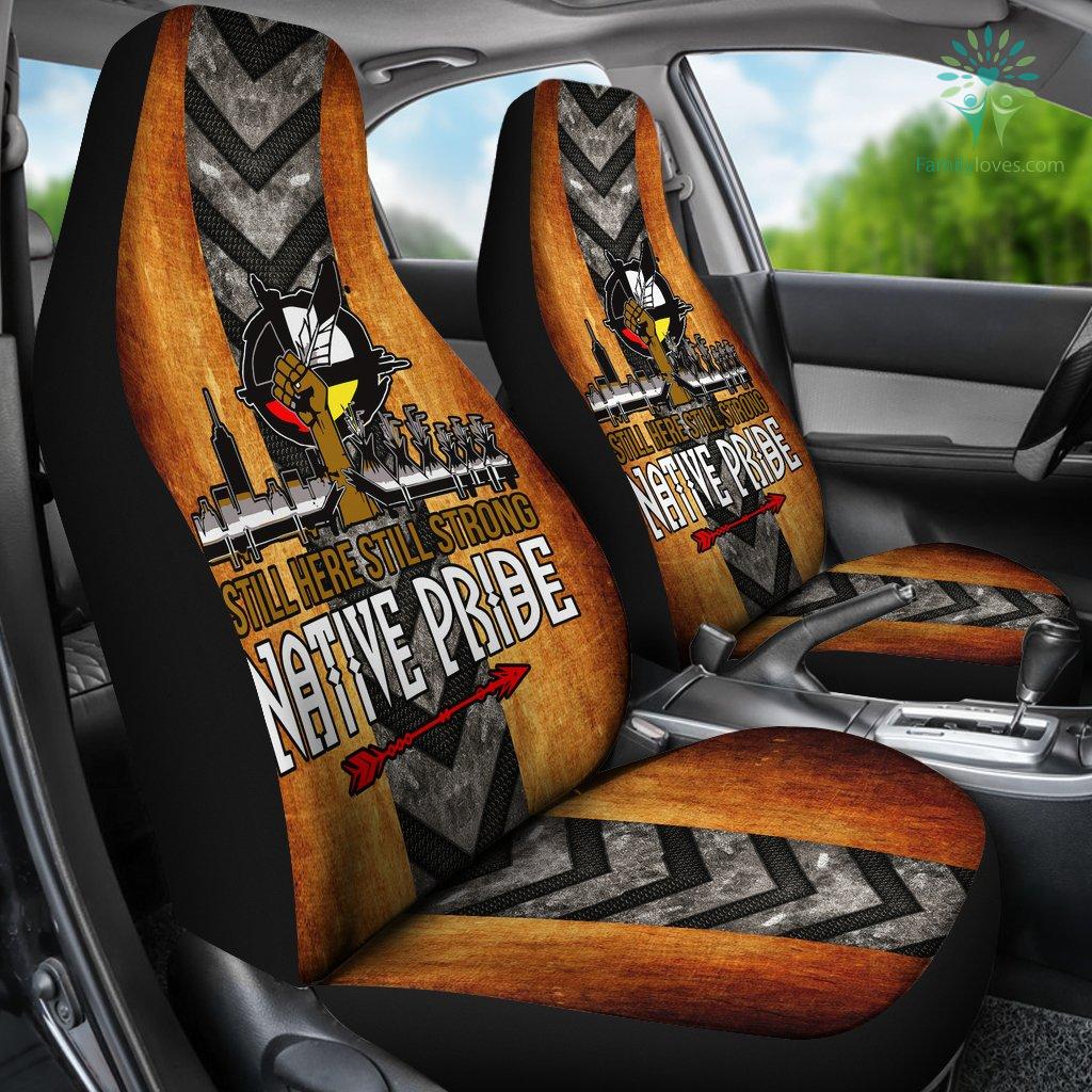 Still Here Still Strong Native Pride Car Seat Cover Familyloves.com