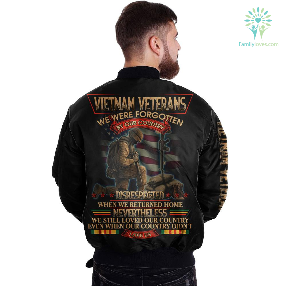 Vietnam Veterans We Were Forgotten By Our Country Disrespected When We Returned home... over print jacket Familyloves.com