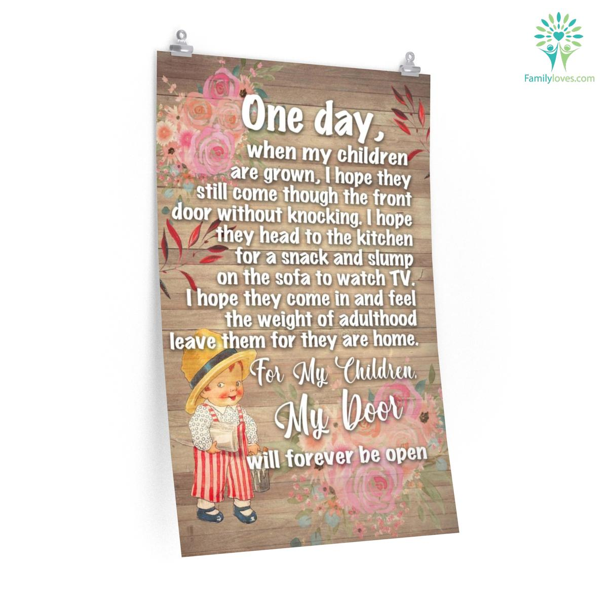 One Day, When My Children Are Grown Posters Gifts For Mom Familyloves.com