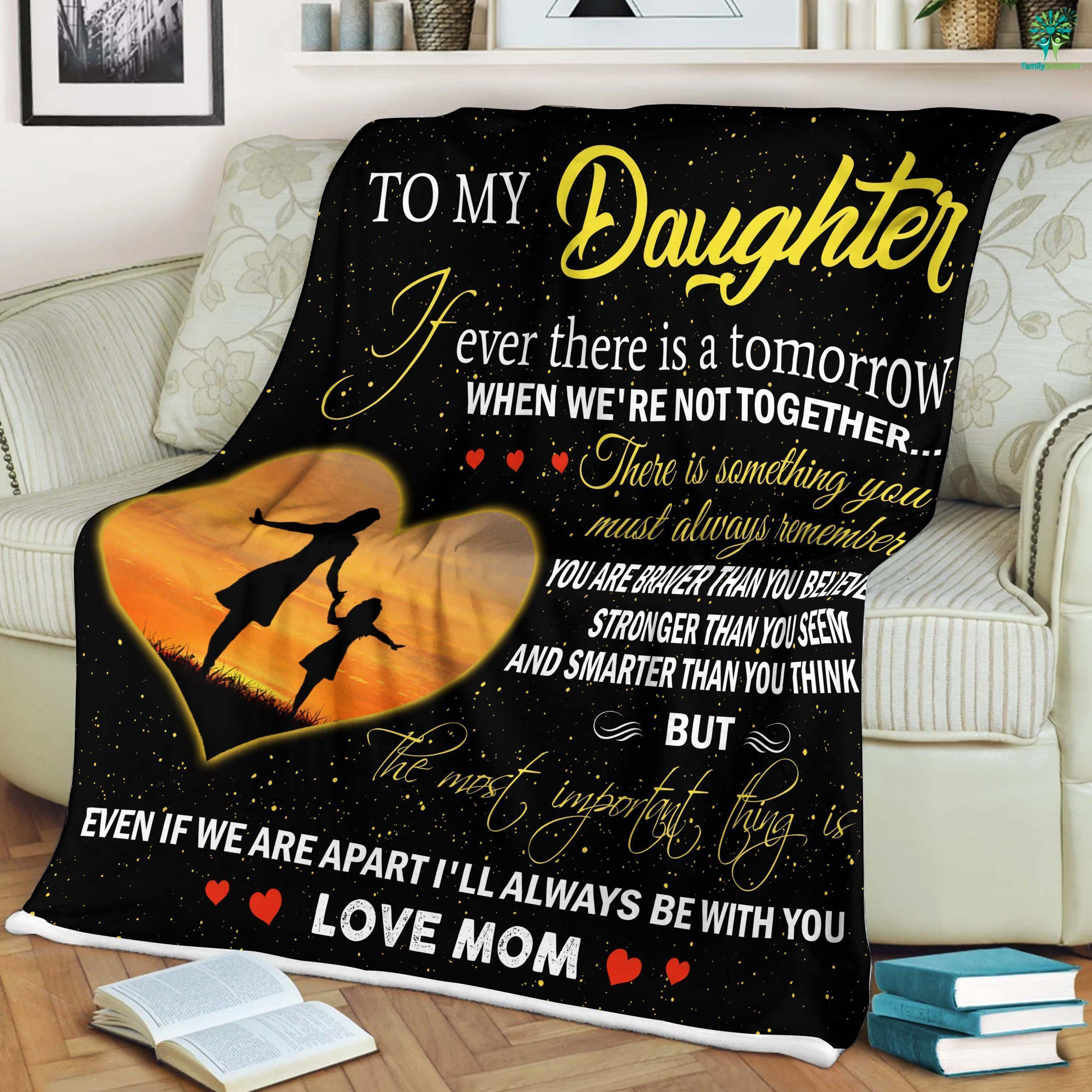 To My Daughter Quotes From Mom Sherpa Fleece Blanket Familyloves.com