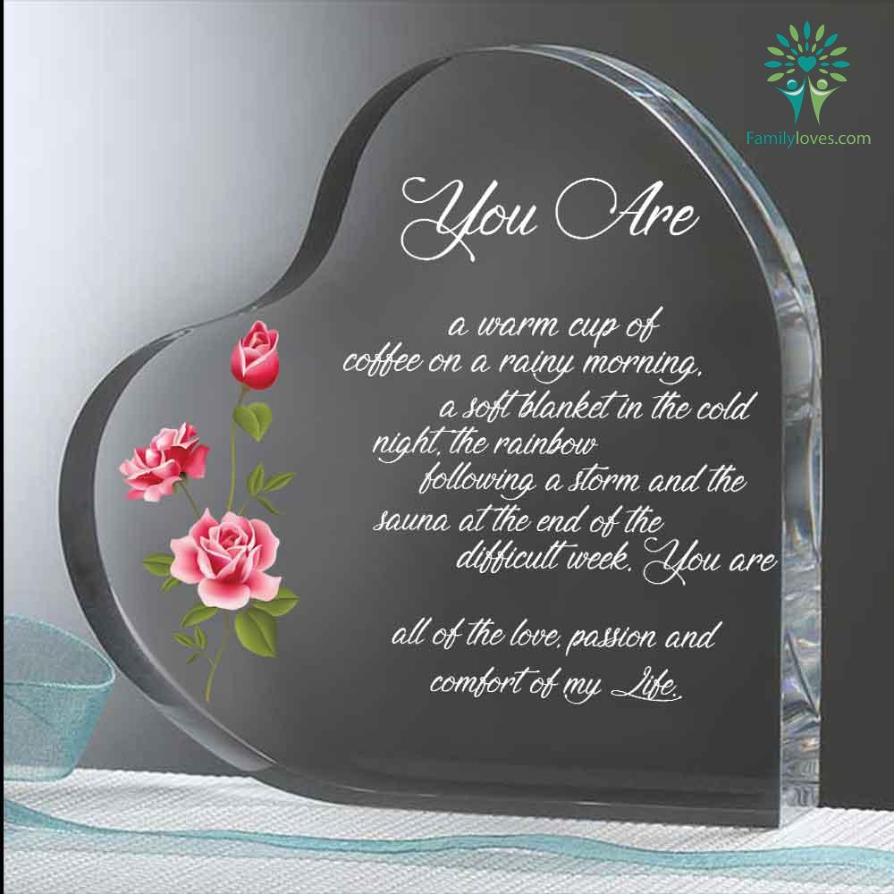 You are warm a cup of coffee Heart Keepsake Familyloves.com
