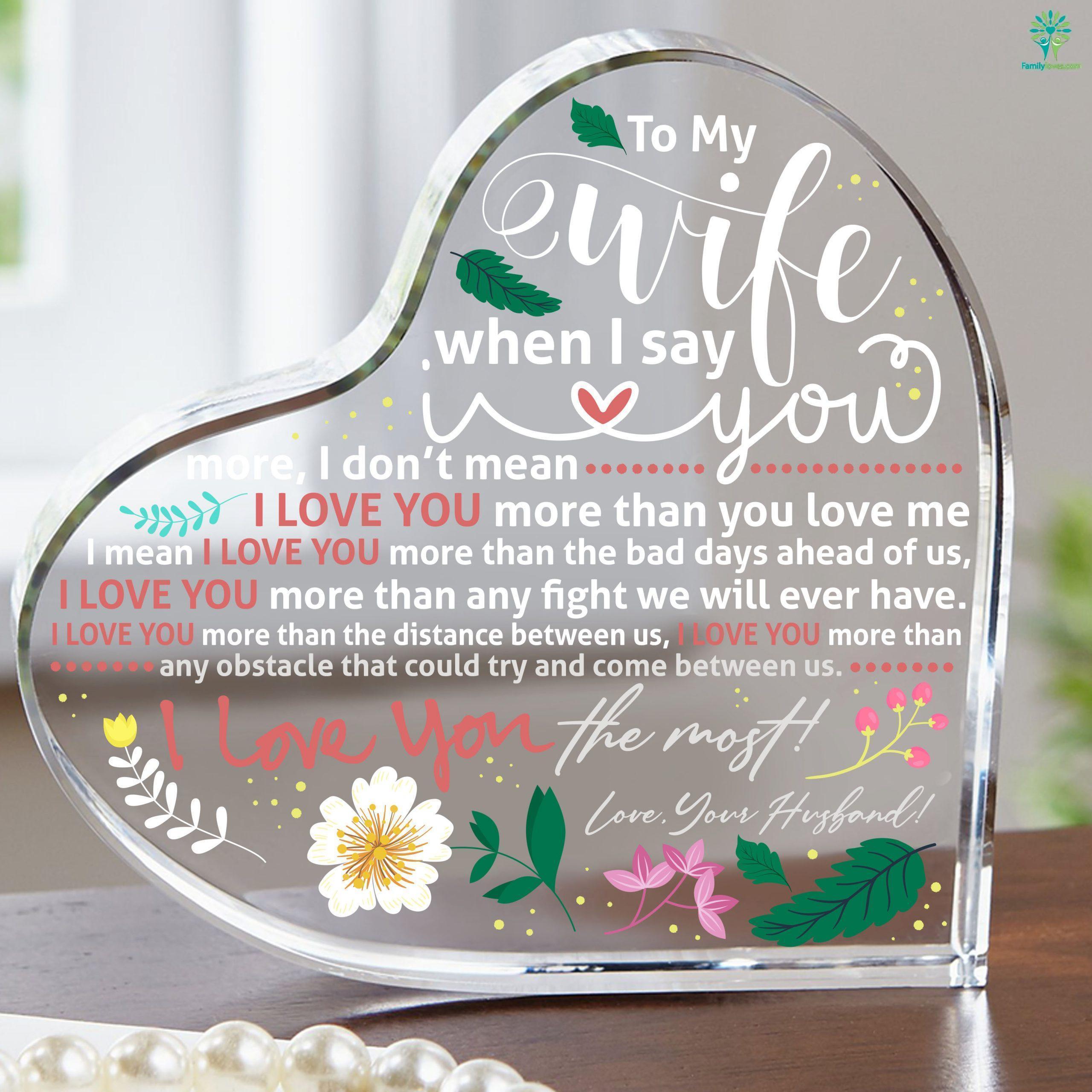 To My Wife When I Say I Love You More Heart Keepsake Familyloves.com