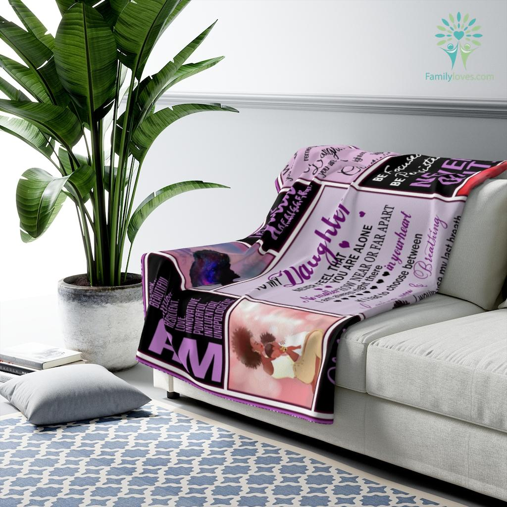 To My Daughter Never Feel That You Are Alone Sherpa Fleece Blanket Familyloves.com