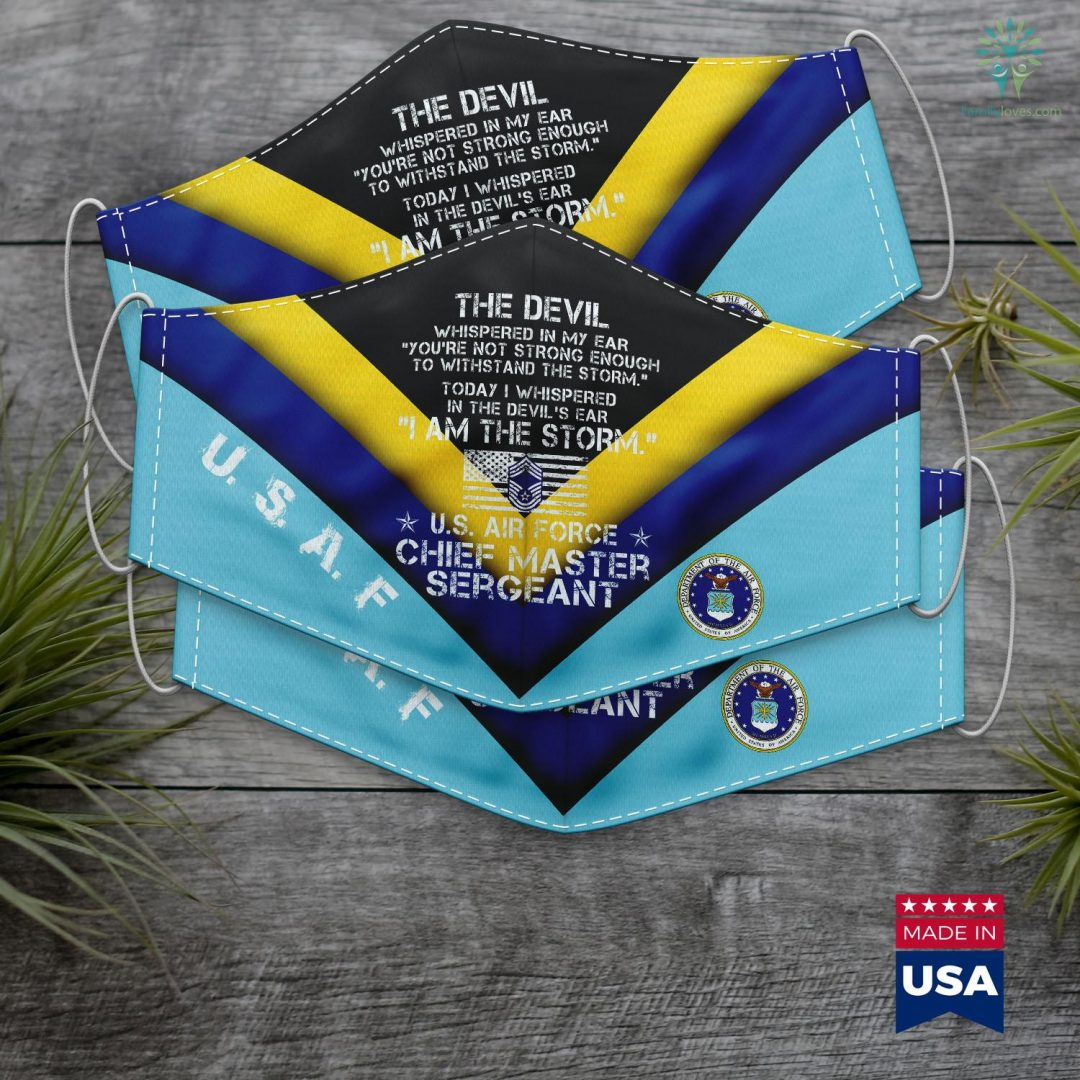 Air Force Enlisted Village I Am The Storm Us Air Force E9 Chief Master Sergeant Gifts Face Mask Gift Familyloves.com