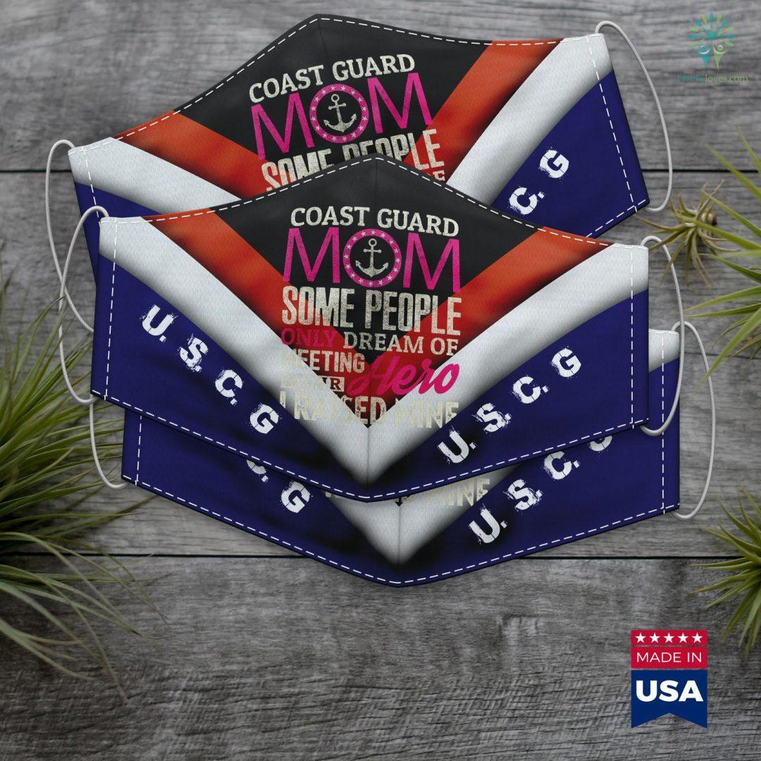 Us Coast Guard Miami Coast Guard Mom Coast Guard Mom Some People Dream Gift Face Mask Gift Familyloves.com