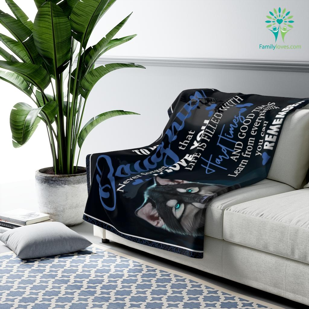 To My Daughter Quotes Never Forget That I Love You Life Is Filled With Love Mom Sherpa Fleece Blanket Familyloves.com
