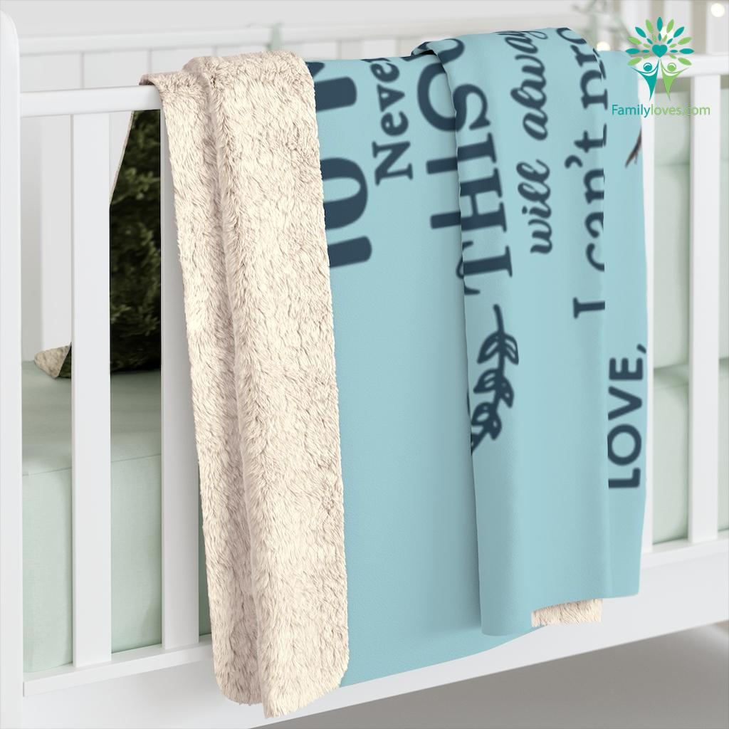 For My Son Quotes Never Forget That I Love You I Hope You Believe In Yourself Love Mom Sherpa Fleece Blanket Familyloves.com