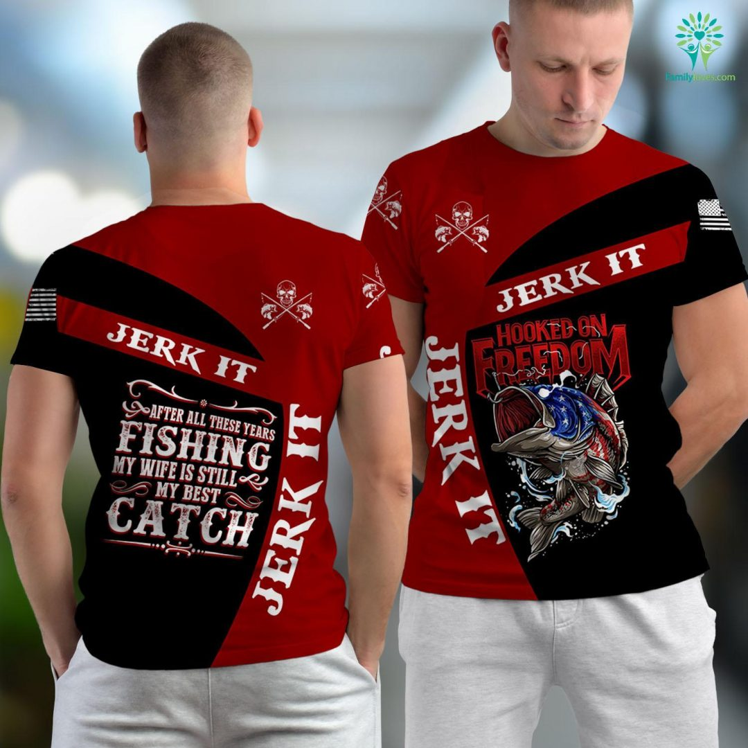 Table Rock Fishing Report Funny After All These Years Of Fishing Wife Is My Best Catch Fishing Unisex T-shirt All Over Print Familyloves.com