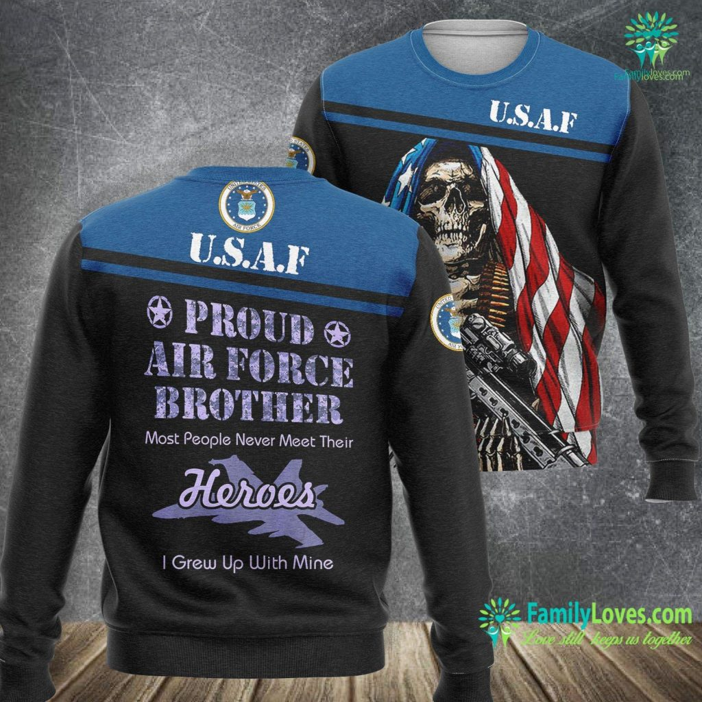 Fairchild Air Force Base Proud Air Force Brother Veteran Pride Tee Air Force Sweatshirt All Over Print Familyloves.com