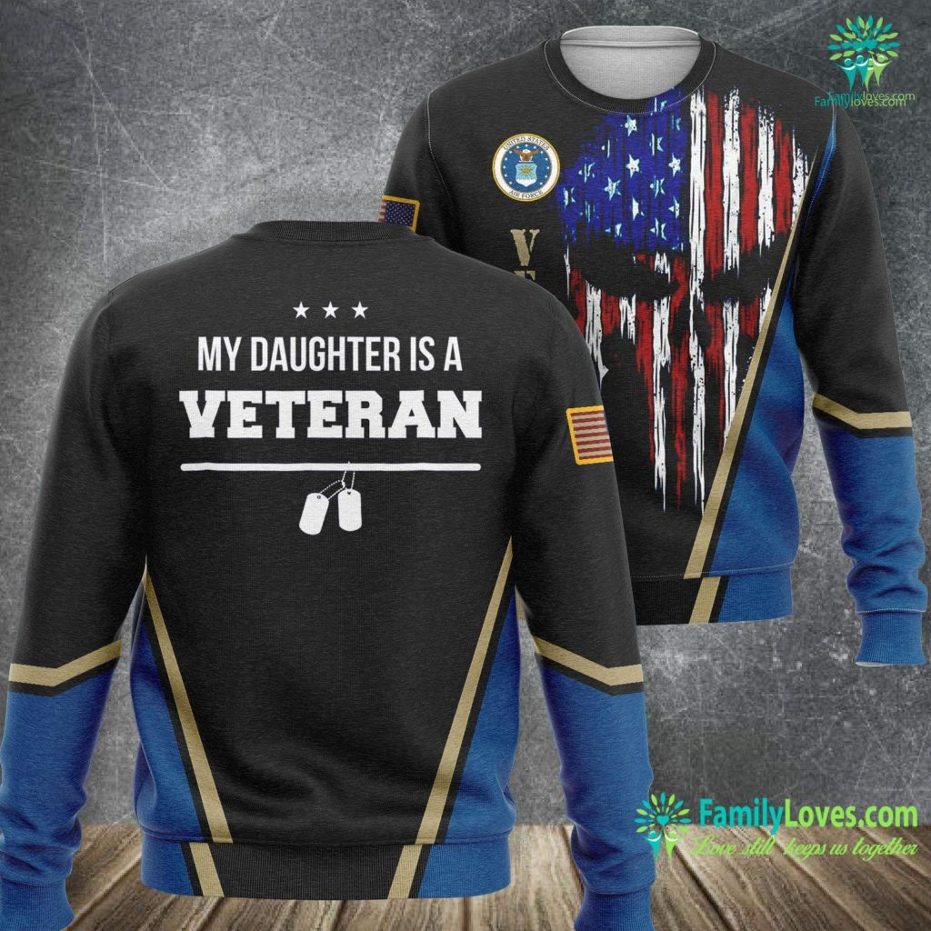 Green High Top Air Force Ones My Daughter Is A Veteran Us Army Navy Air Force Air Force Sweatshirt All Over Print Familyloves.com