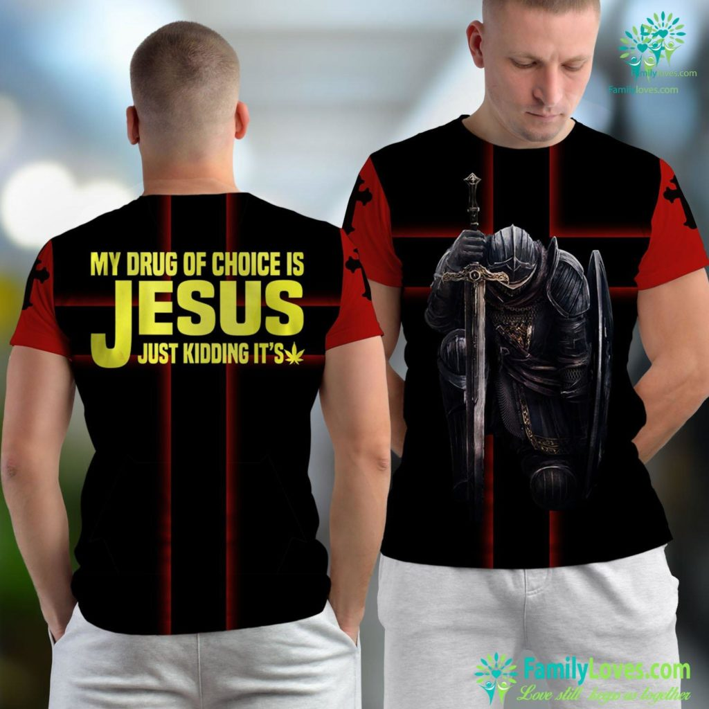 Herod In The Bible My Drug Of Choice Is Jesus Just Kidding Its Weed Funny Jesus Unisex T-shirt All Over Print Familyloves.com
