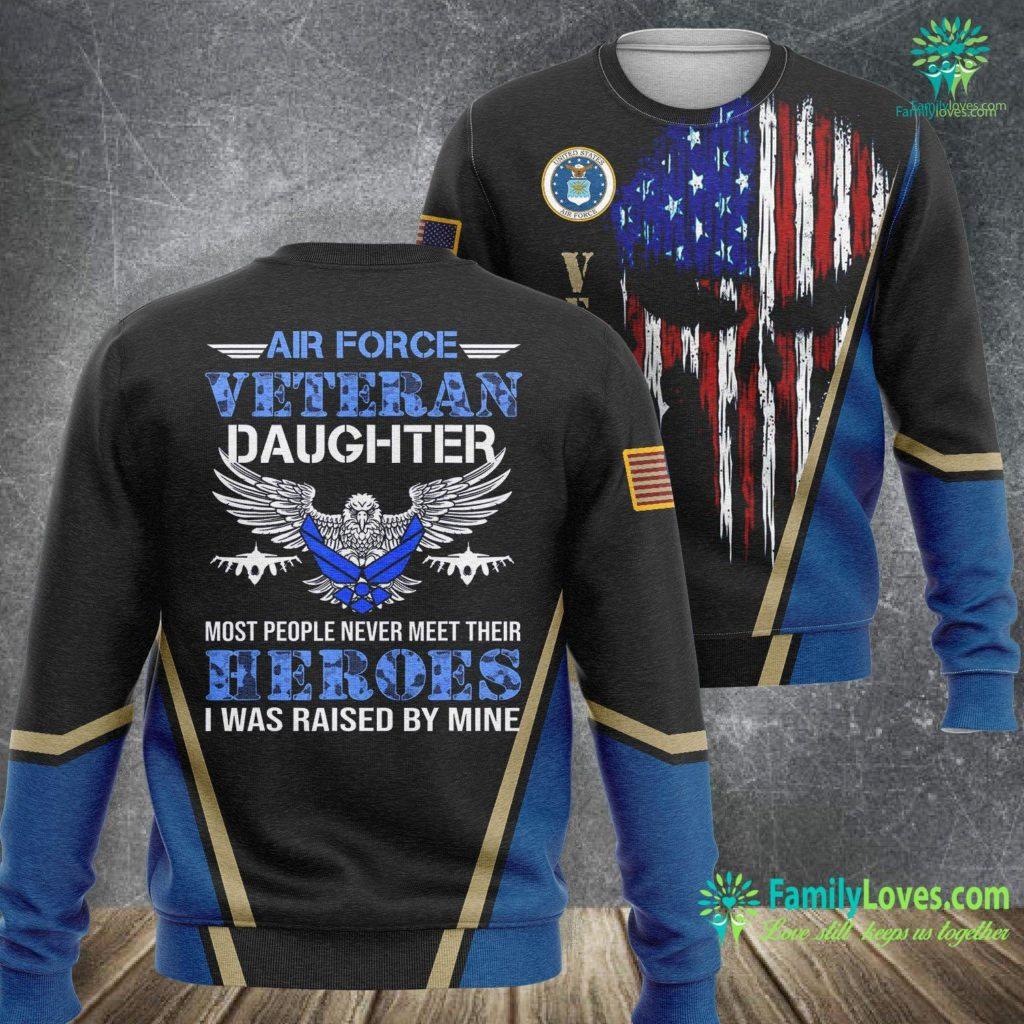 Hill Air Force Base Weather Air Force Veteran S Daughter U S Veteran S Day Gift Air Force Sweatshirt All Over Print Familyloves.com