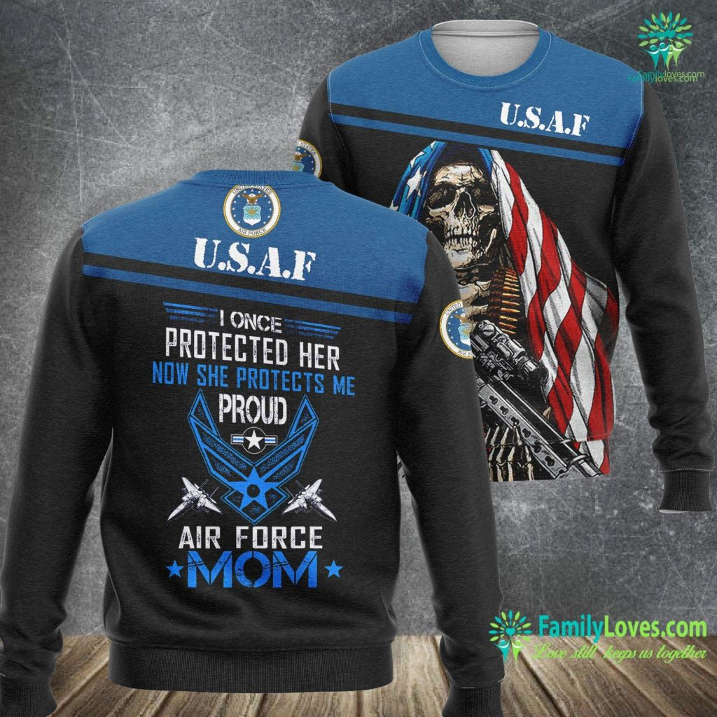 Homestead Air Force Base I Once Protected Her Now She Protects Me Proud Air Force Mom Air Force Sweatshirt All Over Print Familyloves.com