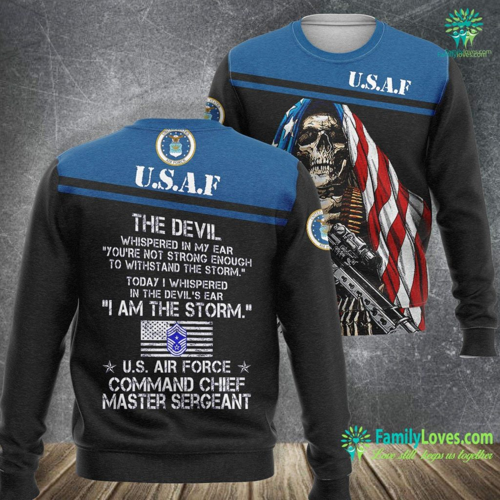 I Am The Storm US Air Force E9 Command Chief Master Sergeant Air Force Sweatshirt All Over Print Familyloves.com