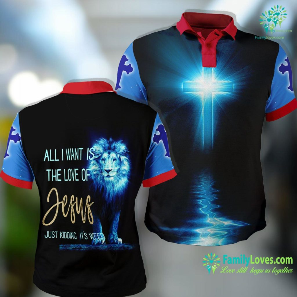 Jesus Please Help Me All I Want Is The Love Of Jesus Just Kidding Its Weed Jesus Polo Shirt All Over Print Familyloves.com