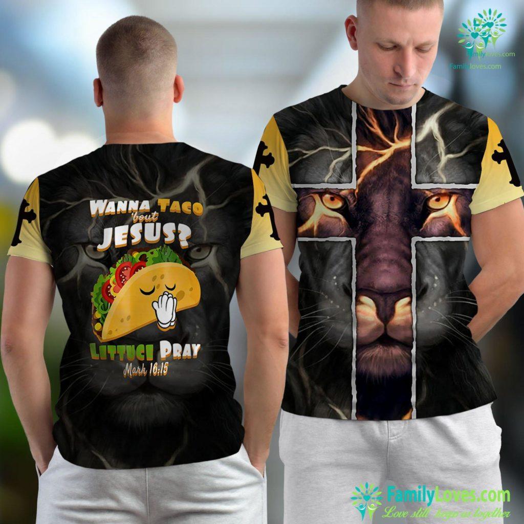 Jesus The Christ Wanna Taco Bout Jesus Lettuce Pray Christian Jesus Unisex T-shirt All Over Print Familyloves.com