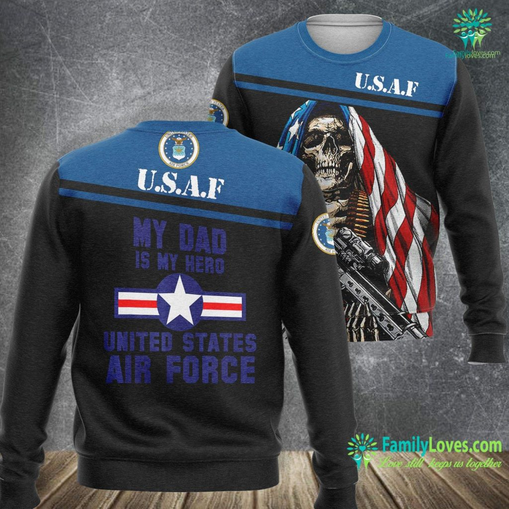 Shaw Air Force Base My Dad Is My Hero United States Air Force Vintage Air Force Sweatshirt All Over Print Familyloves.com