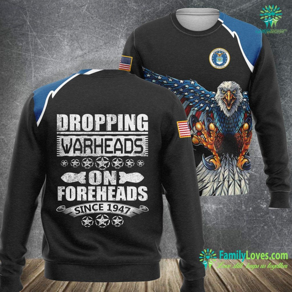 United States Air Force Pilot Requirements Dropping Warheads On Foreheads Usaf Air Force Gifts Air Force Sweatshirt All Over Print Familyloves.com