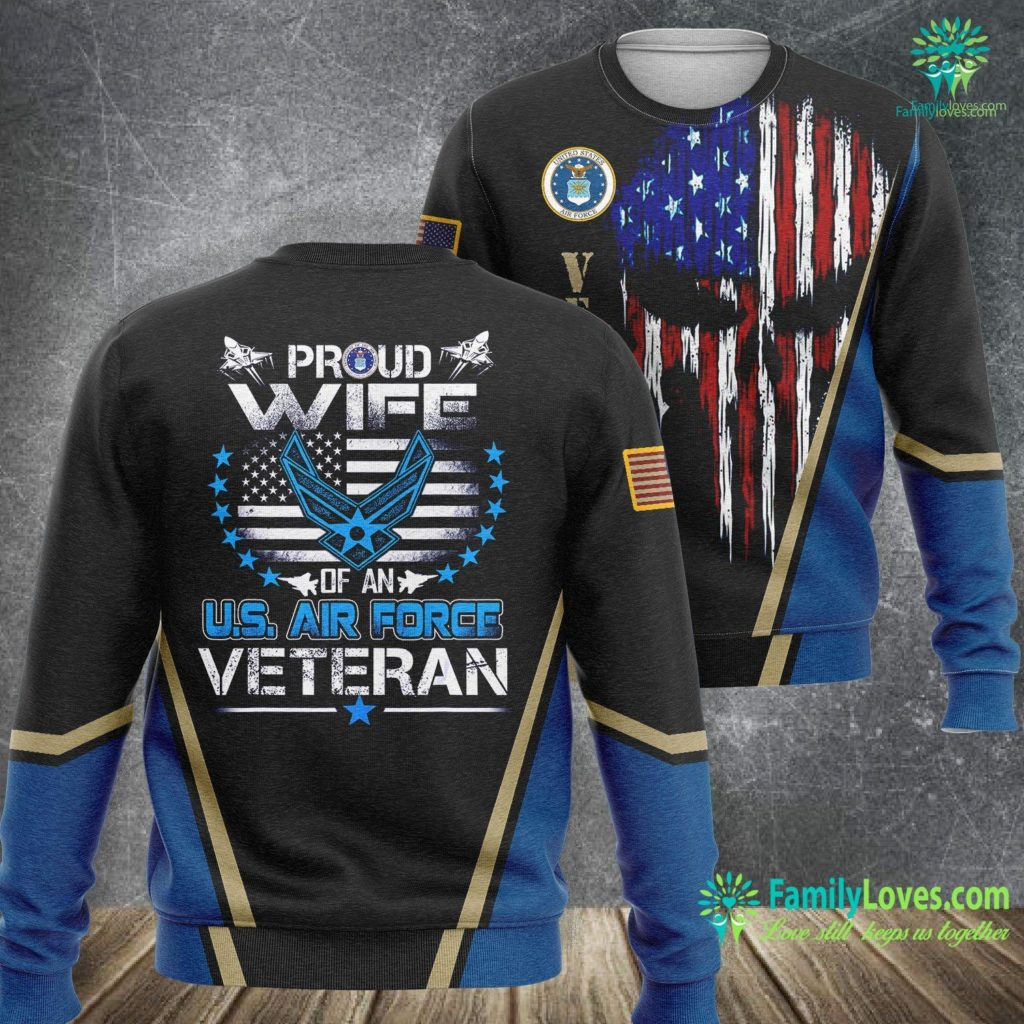 Us Air Force Civilian Jobs U S Air Force Veteran Proud Wife Of An Air Force Air Force Sweatshirt All Over Print Familyloves.com