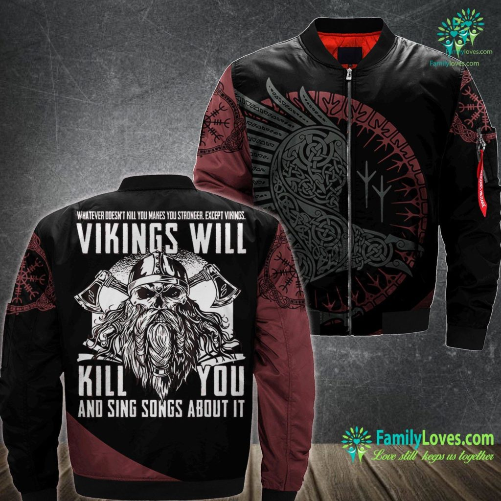 Lagertha Vikings Viking S Vikings Will Kill You And Sing Songs About It Viking Ma1 Bomber Jacket All Over Print Familyloves.com