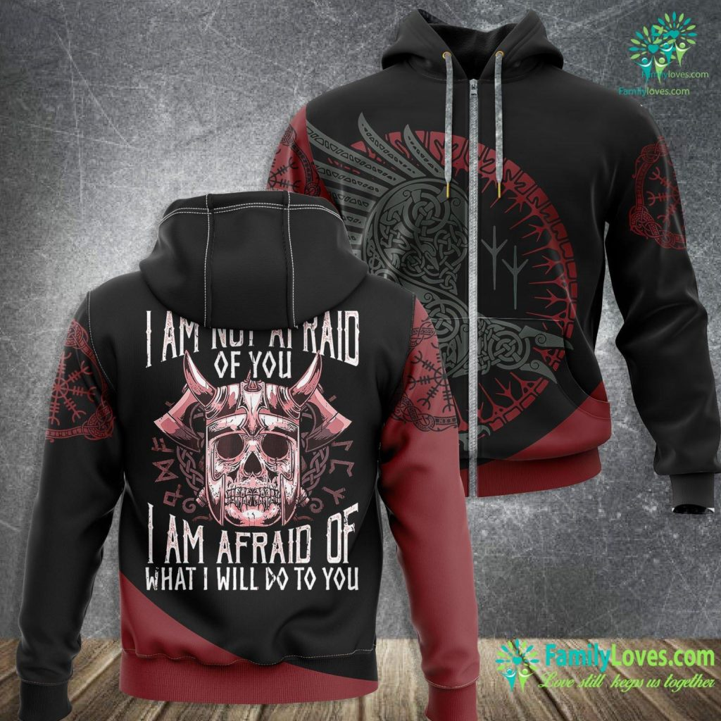 Lincoln Viking 3350 Viking I M Not Afraid Of You Vikings Funny Quotes Viking Zip-up Hoodie All Over Print Familyloves.com