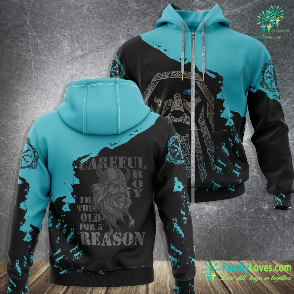 Viking Shield Wall Careful Boy I M This Old For A Reason Viking Daughter Dating Viking Zip-up Hoodie All Over Print Familyloves.com