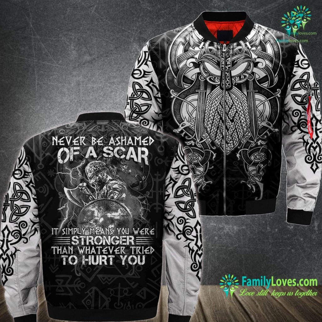 Viking Wedding Rings Never Be Ashamed Of A Scar It Simply Means You Were Viking Ma1 Bomber Jacket All Over Print Familyloves.com