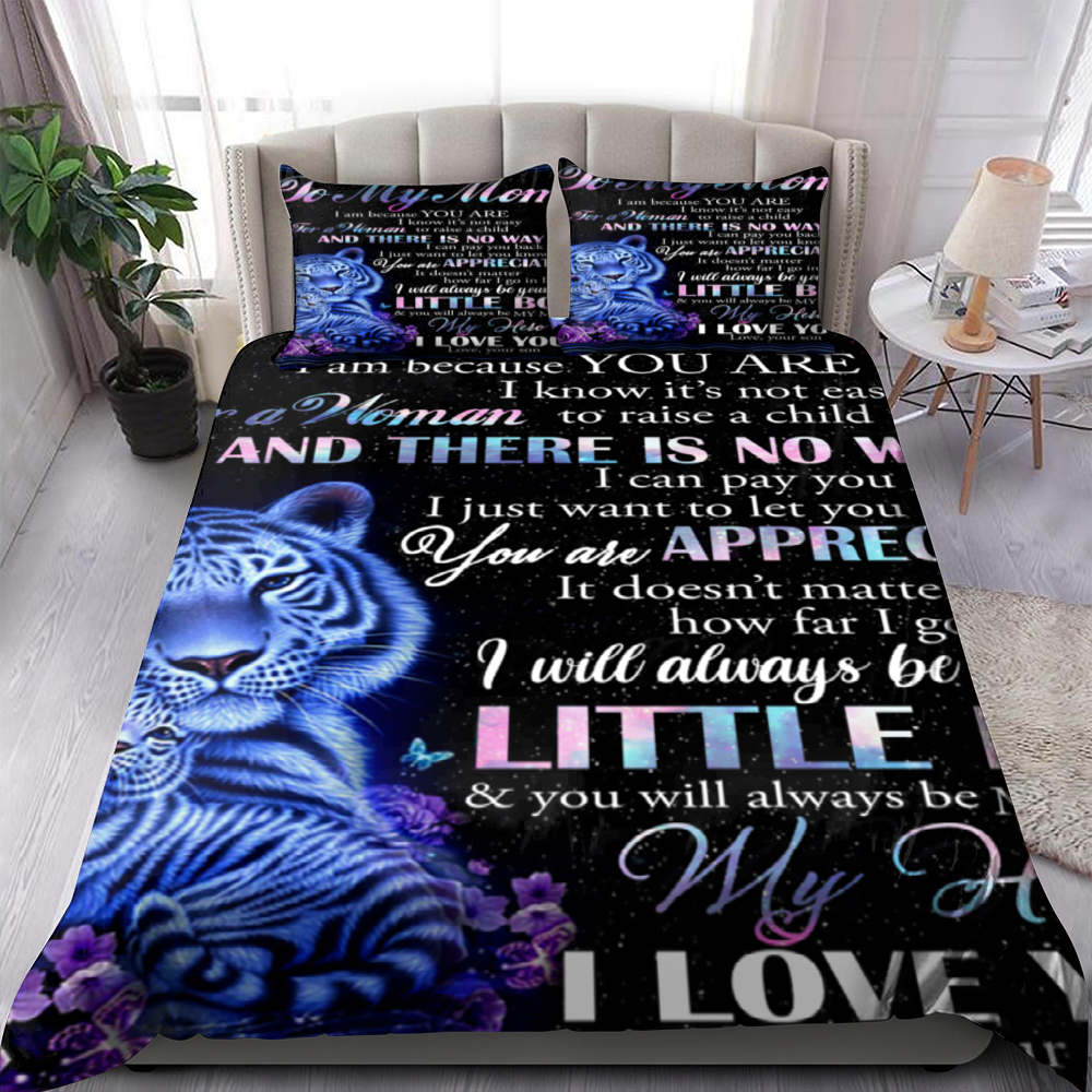 To My Mom Quotes I Am Because You Are I Know It's Not Easy For A Woman Love Your Son Bedding Set Familyloves.com
