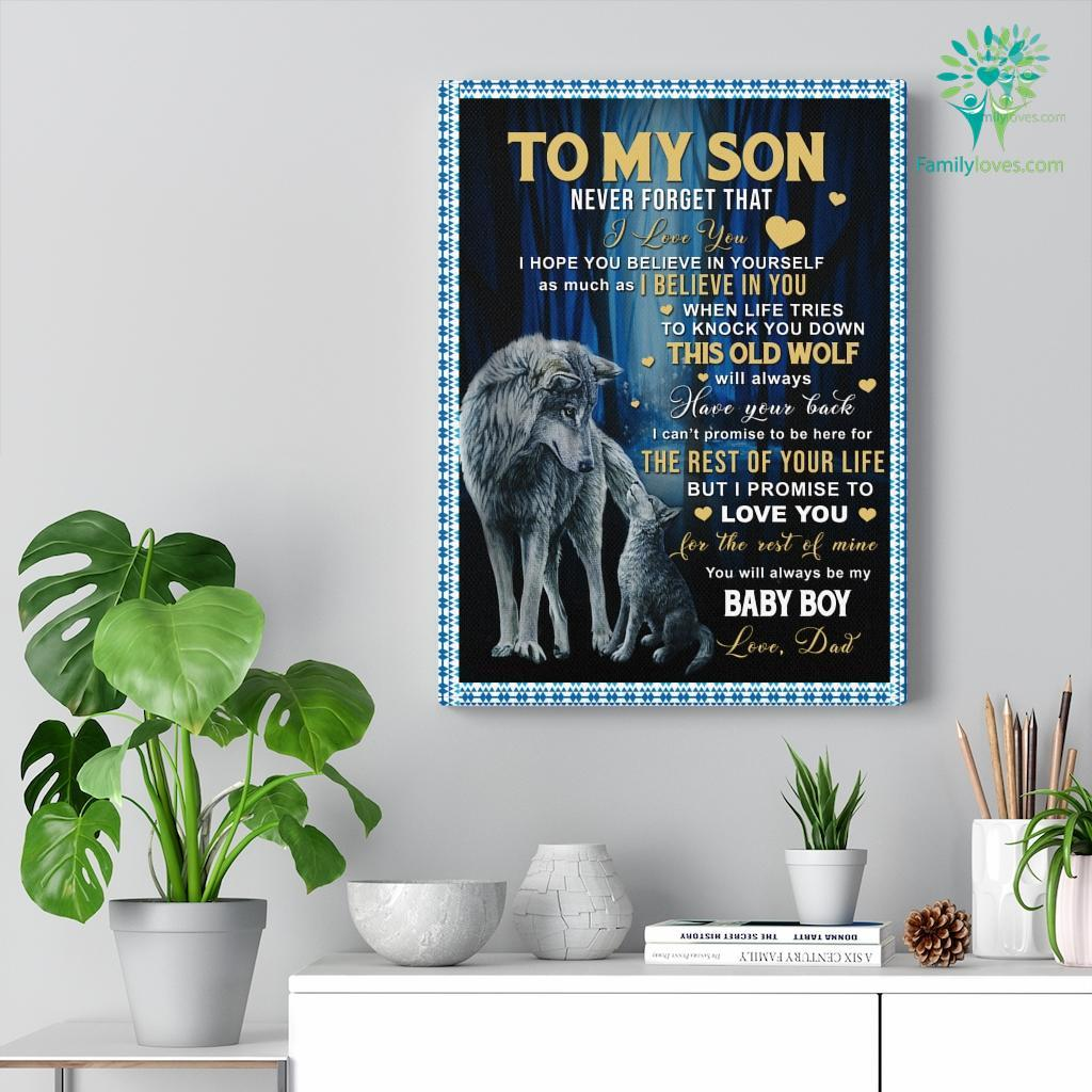 To My Son Never Forget That I Love You Canvas Familyloves.com