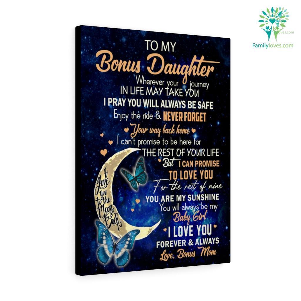 To My Bonus Daughter Canvas Familyloves.com