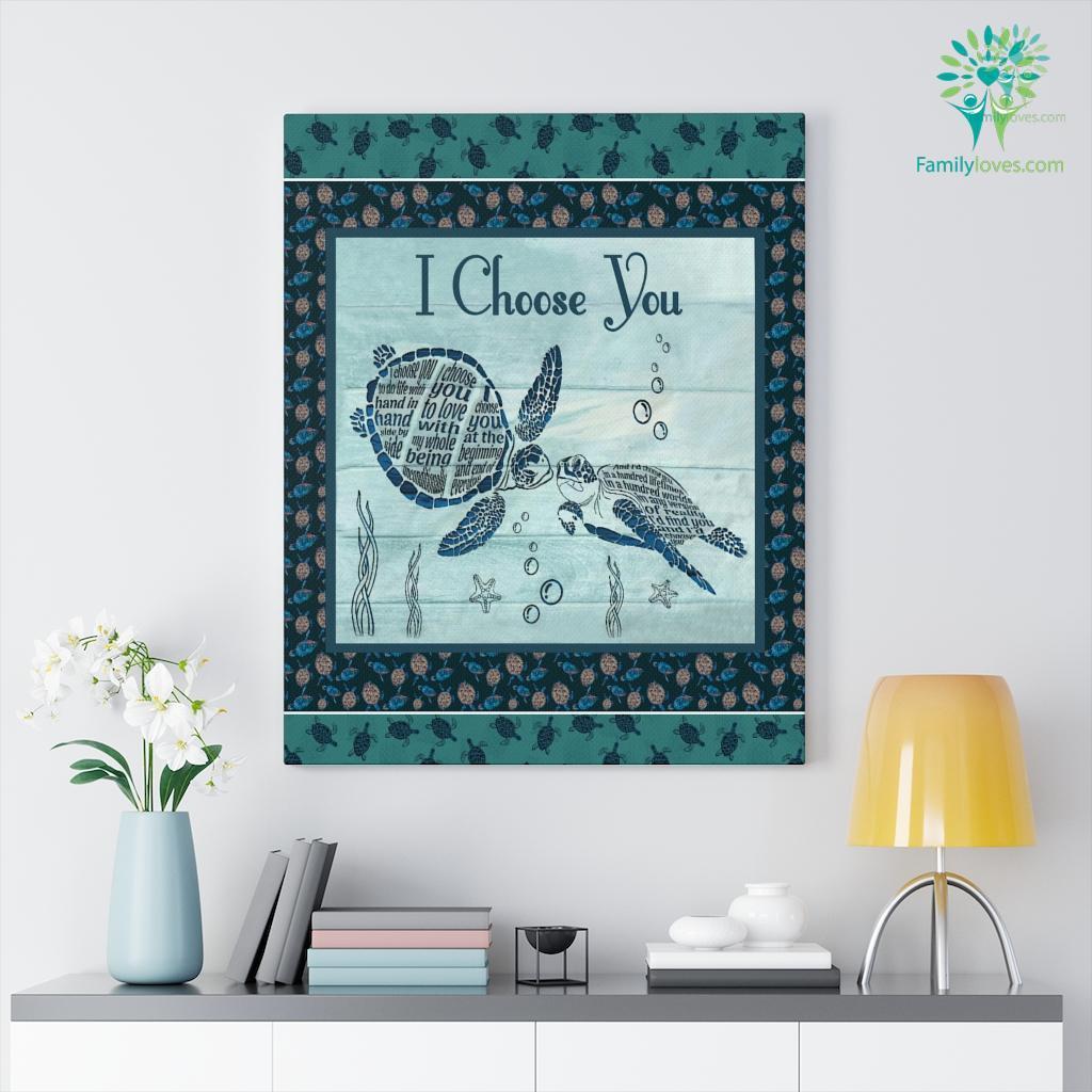 I Choose You Turtle Canvas Familyloves.com