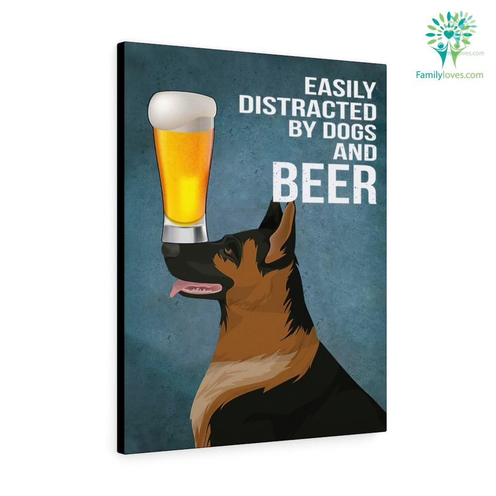 Easily Distracted By Dogs And Beer German Canvas Familyloves.com
