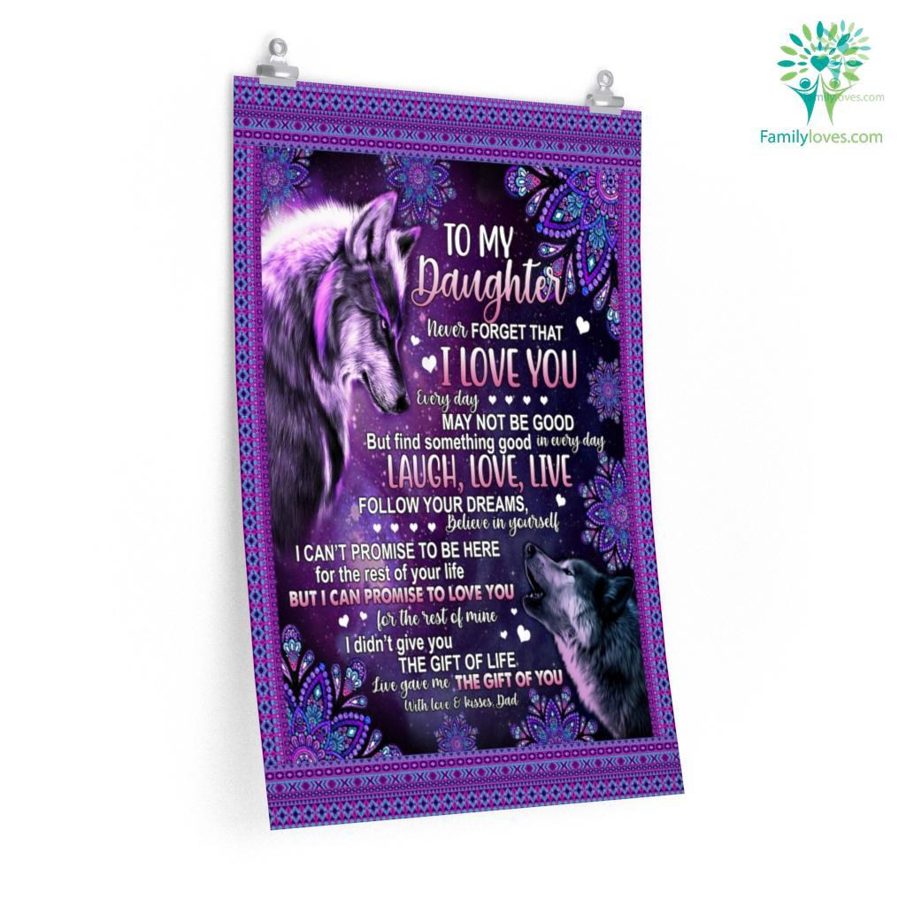 To My Daughter Wolf Never Forget That I Love You Love Dad Posters Familyloves.com
