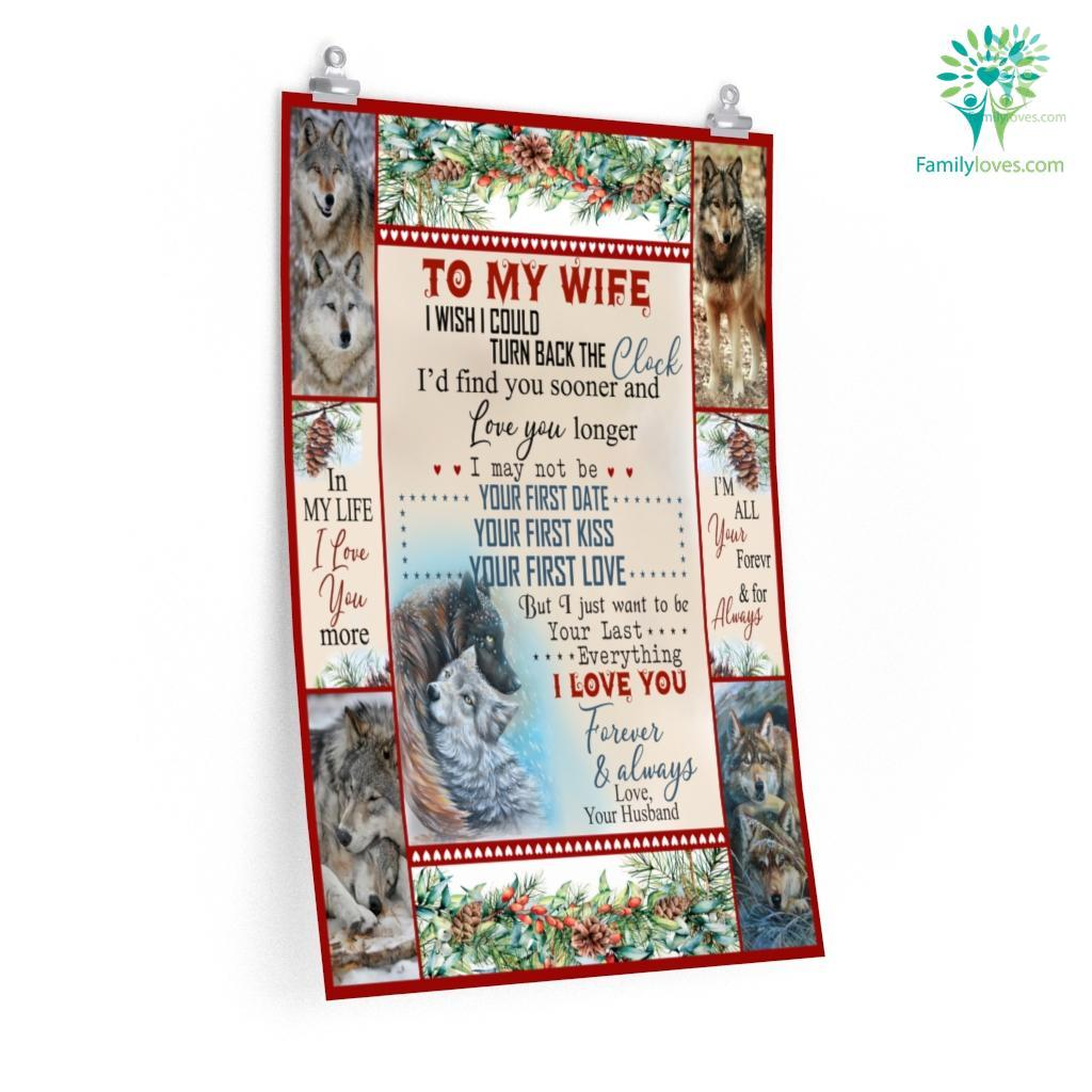 To My Wife I Wish I Could Turn Back The Clock With Wolf Posters Familyloves.com