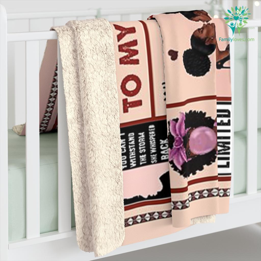 To My Daughter Whenever You Feel Overwhelmed Black Mom Sherpa Fleece Blanket Familyloves.com