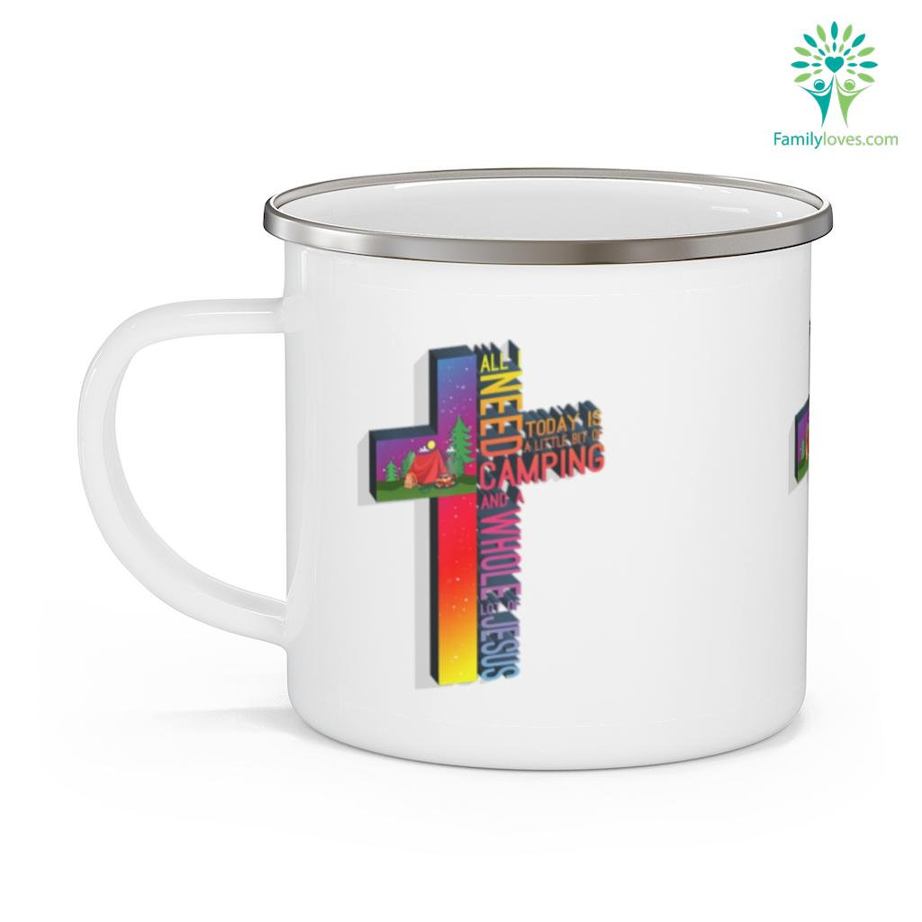 All i need today is camping whole of jesus Camping Mug Familyloves.com