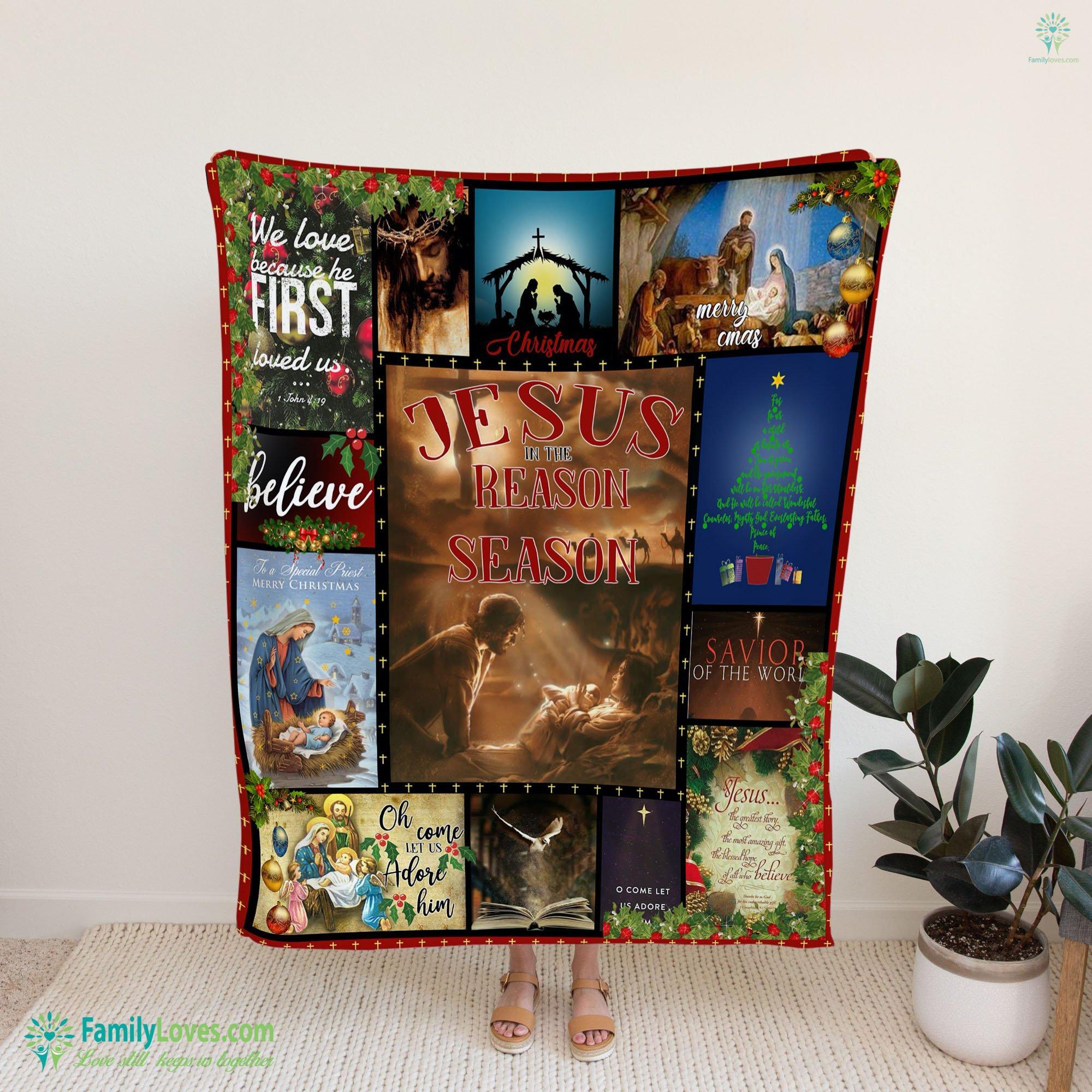 Jesus Is The Reason For The Season Blanket 20 Familyloves.com