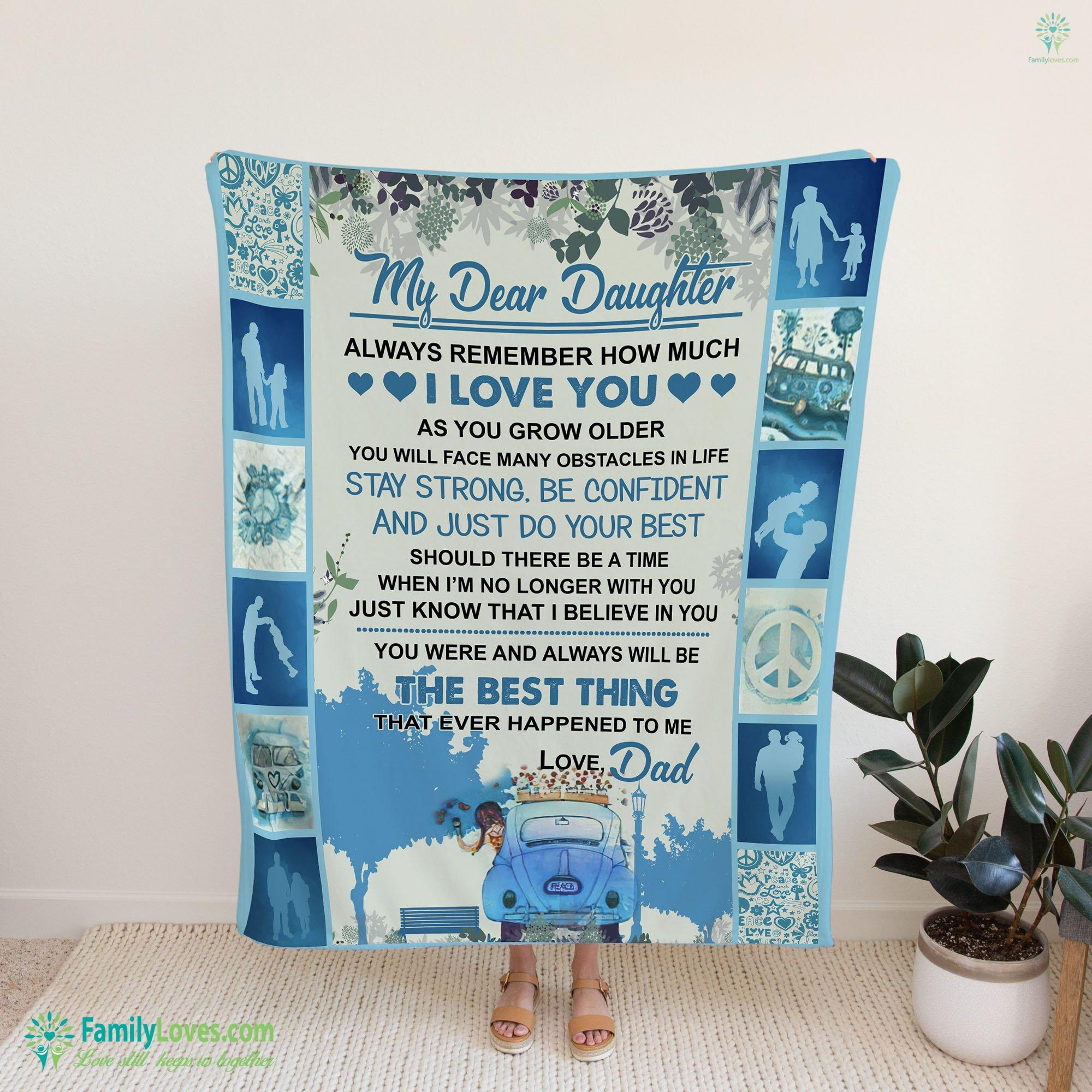 My Dear Daughter Always Remember How Much Blanket 16 Familyloves.com