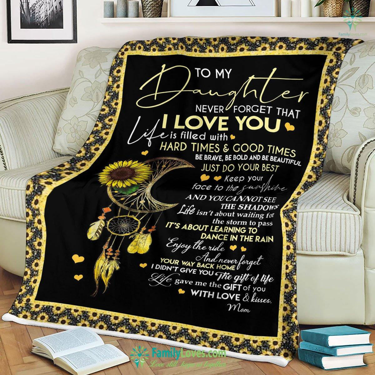 To My Daughter Never Forget That Blanket 2 Familyloves.com