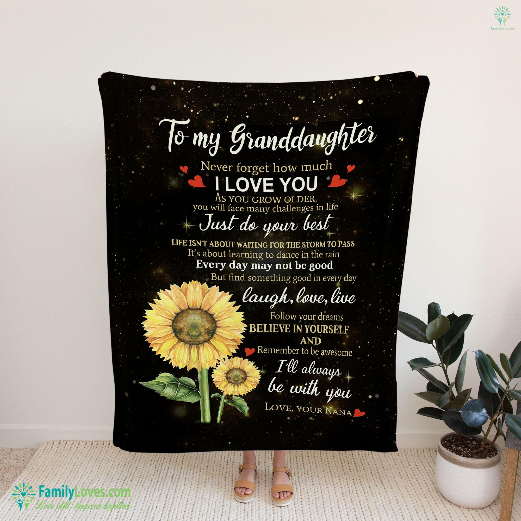 To My Granddaughter Never Forget How Much I Love You Blanket 12 Familyloves.com