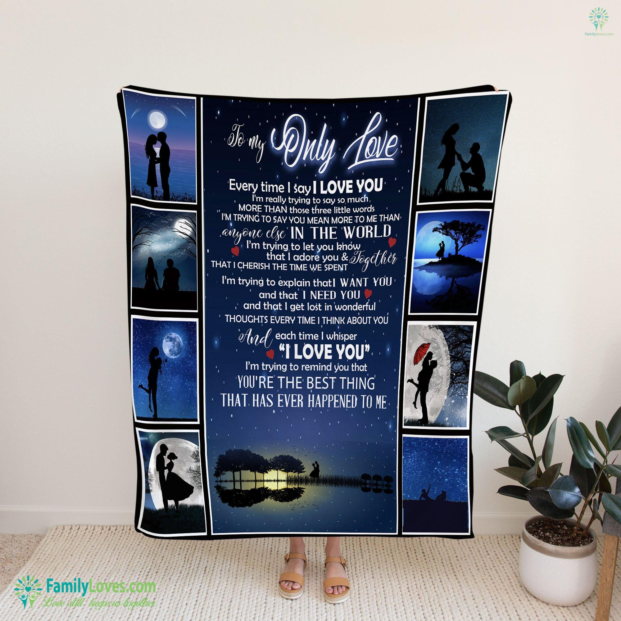 To My Only One Blanket 7 Familyloves.com