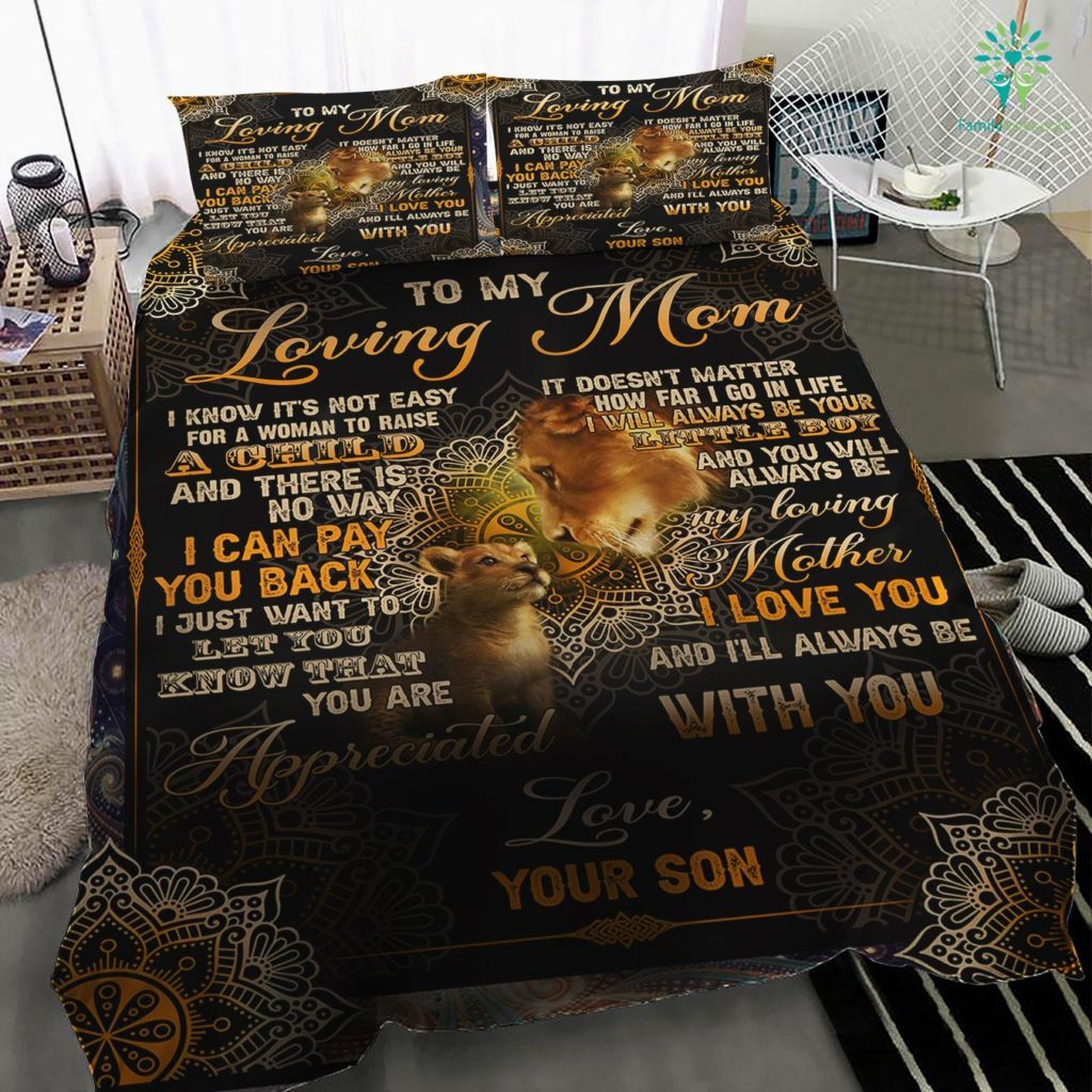 From Son To My Mom I Know It's Not Easy For A Woman To Raise A Child Bedding Set Familyloves.com
