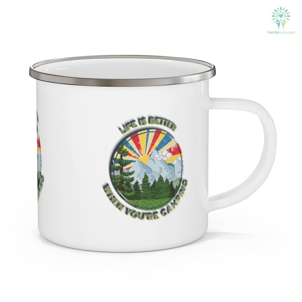 Life Is Better When Camping Outdoor Enthusiast Shirt Gift Camping Mug Familyloves.com