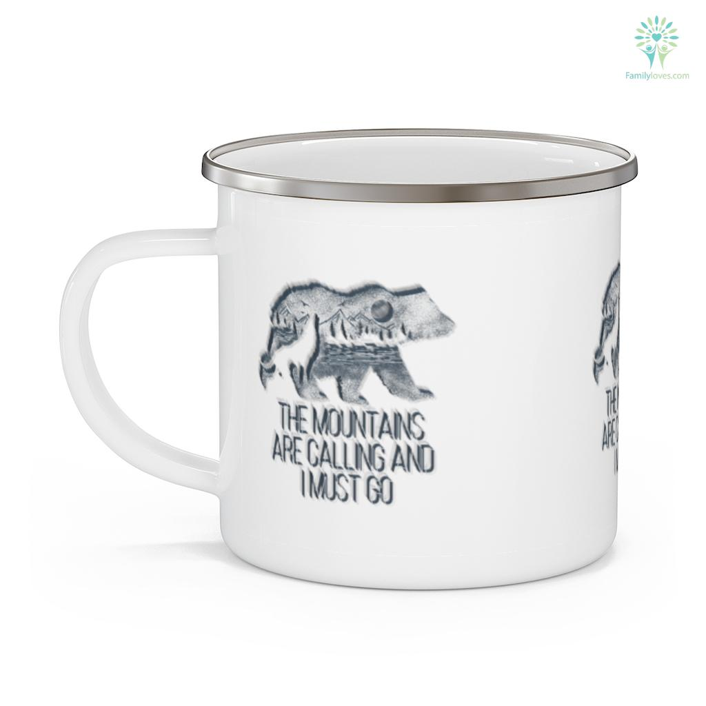 The Mountains Are Calling And I Must Go camping gift Camping Mug Familyloves.com