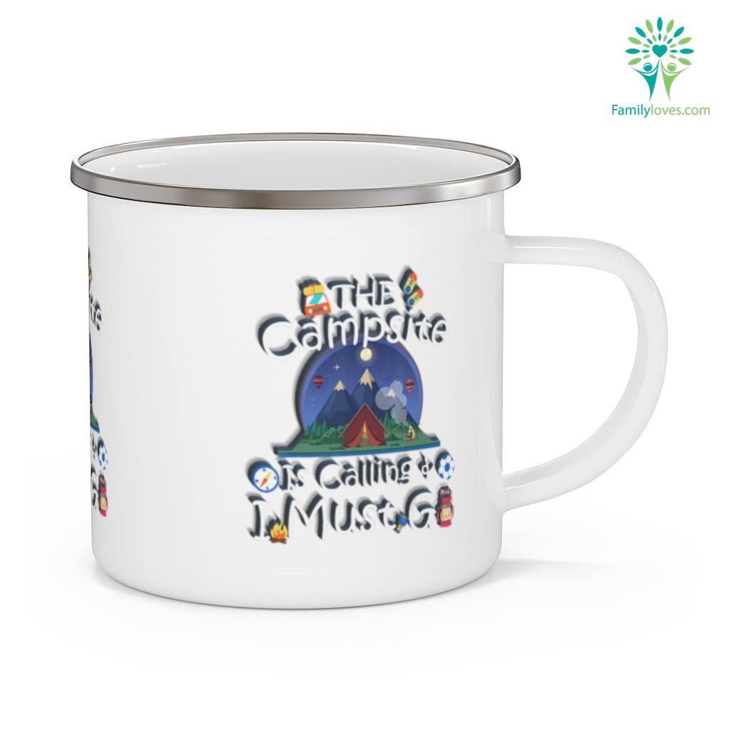 Camping The Campsite is Calling And I Must Go Camping Mug Familyloves.com