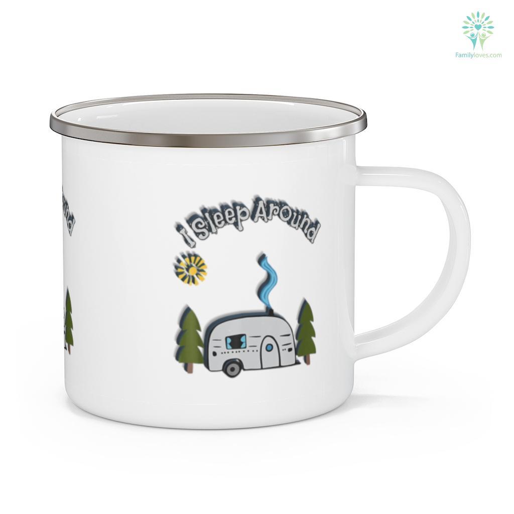 Funny Sarcastic I Sleep Around RV Camping Outdoors Camping Mug Familyloves.com