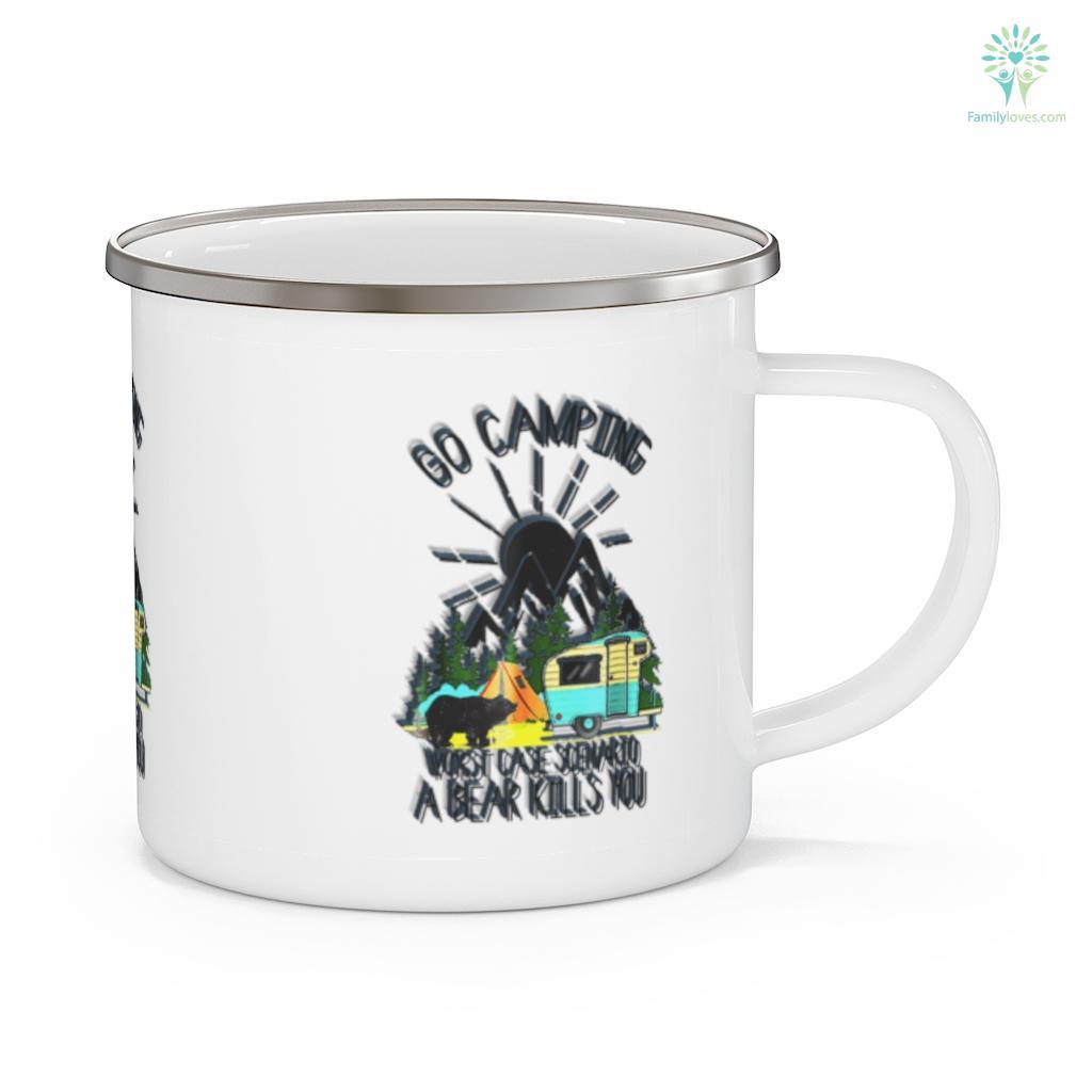 Go Camping Outside Worst Case Scenario A Bear Kills You Camping Mug Familyloves.com