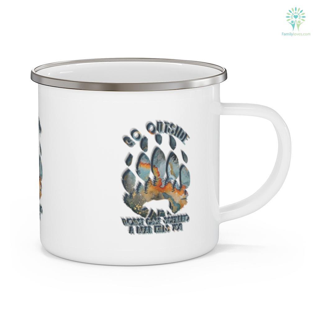 Go Outside Worst Case Scenario A Bear Kills You 2 Camping Mug Familyloves.com