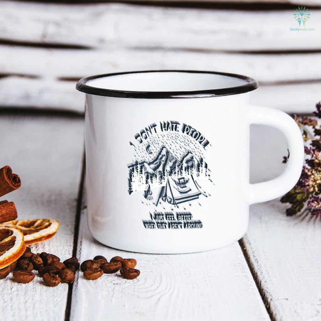 I Don't Hate People - I love Camping design Camping Mug Familyloves.com