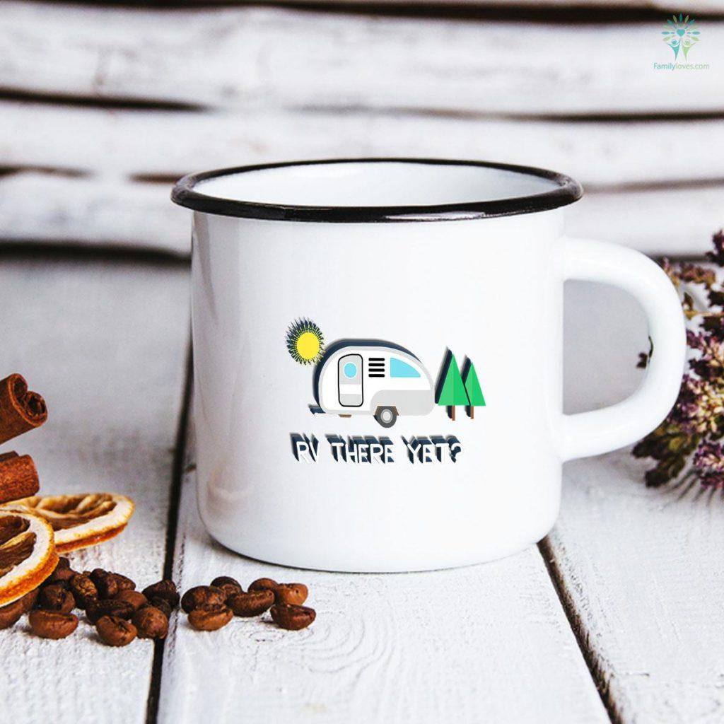 RV There Yet Camping Mug Familyloves.com